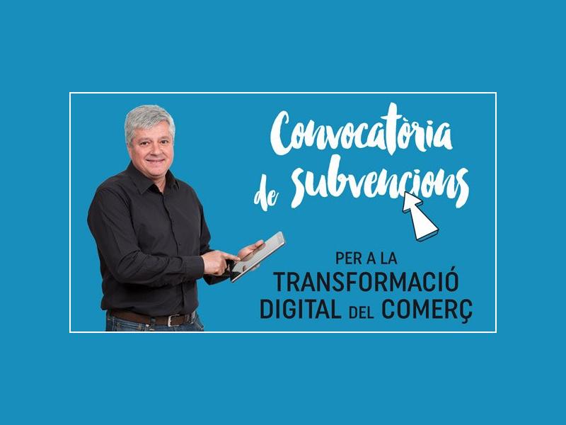 Convocatòria de subvencions per a la Transformació Digital del comerç de la ciutat de Barcelona, any 2019