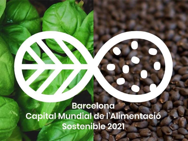 Barcelona celebra la Capital Mundial de la Alimentación Sostenible durante 2021