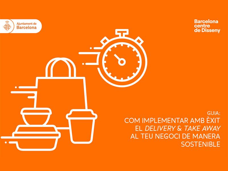 L'Ajuntament i BCD publiquen una guia per orientar els restaurants en la implantació del delivery i el take away
